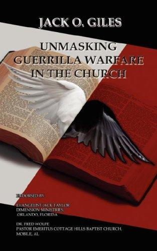 Unmasking Guerrilla Warfare in the Church by Jack O. Giles