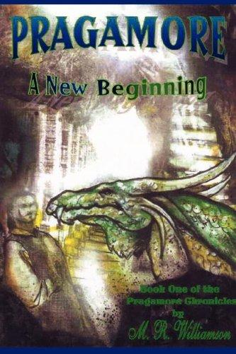 Pragamore-A New Beginning by M. R. Williamson