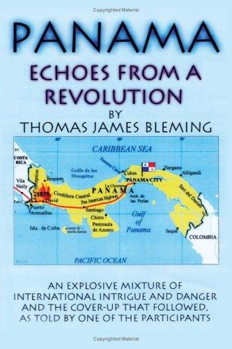 Panama-Echoes From A Revolution by Thomas, James Bleming
