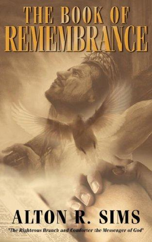 The Book Of Remembrance by Alton, R. Sims