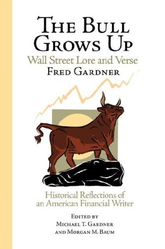 The Bull Grows Up by Kingman Press