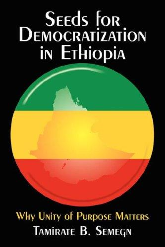 Seeds for Democratization in Ethiopia by Tamirate, B. Semegn