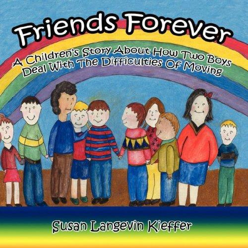 Friends Forever by Susan, Langevin Kieffer