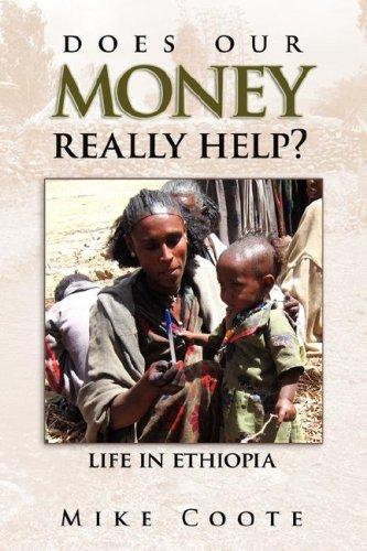 Does Our Money Really Help? by Mike Coote