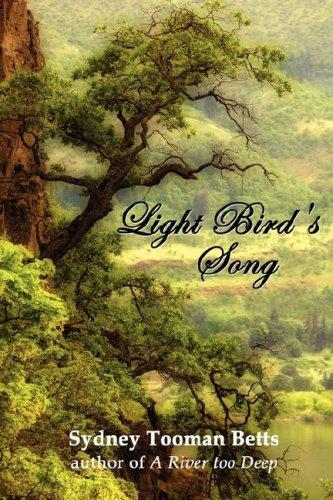 Light Bird's Song by Sydney, Tooman Betts