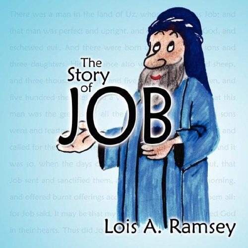 The Story of Job by Lois, A. Ramsey