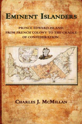 Eminent Islanders by Charles McMillan