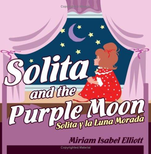 Solita and the Purple Moon by Miriam, Isabel Elliott
