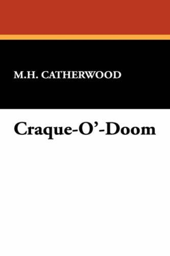 Craque-O'-Doom by Mary Hartwell Catherwood