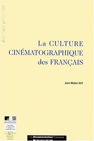 La Culture Cinematographique DES Francais (Questions De Culture) by Jean-Michel Guy