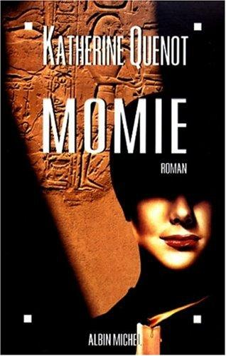 Momie by Katherine Quenot
