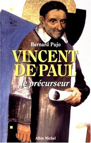 Vincent de Paul by Bernard Pujo