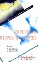 Very high energy phenomena in the universe = by Rencontre de Moriond (32nd 1997 Les Arcs, Savoie, France)