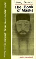 The book of masks by Hwang, Sun-wŏn