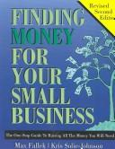 Finding money for your small business by Max Fallek