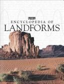 UXL encyclopedia of landforms and other geologic features by Rob Nagel
