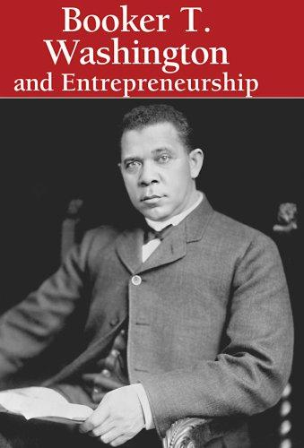 Booker T. Washington and Entrepreneurship (Lucent Library of Black History) by