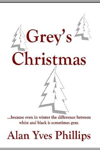 Grey's Christmas by Alan, Yves Phillips