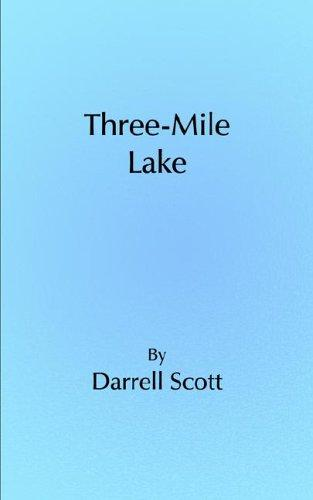 Three-Mile Lake by Darrell Scott