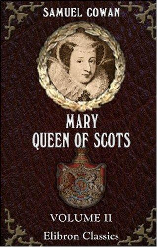 Mary, Queen of Scots, and Who Wrote the Casket Letters?