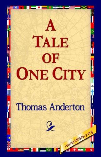 A Tale of One City
