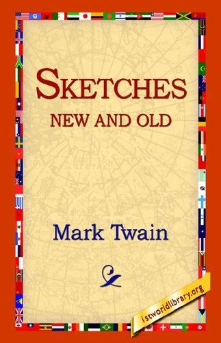 Sketches new and old by Mark Twain