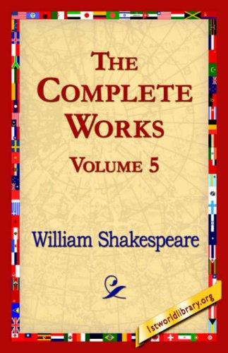 The Complete Works Volume 5