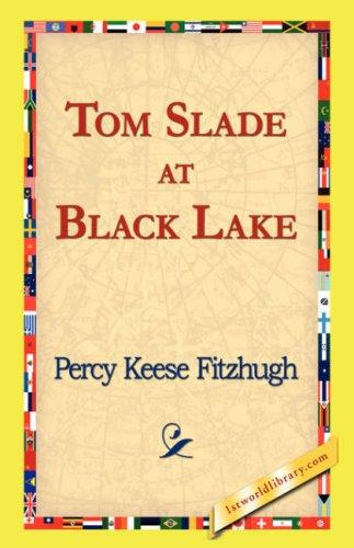 Tom Slade at Black Lake