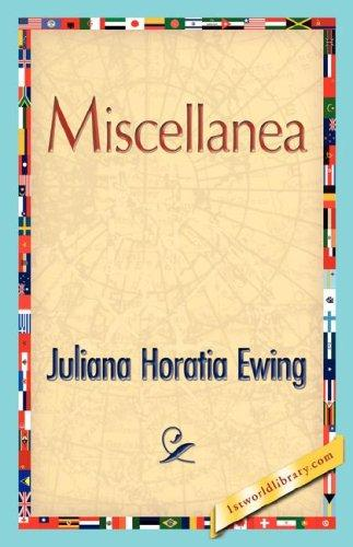 Miscellanea by Juliana Horatia Gatty Ewing
