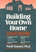 Building your own home by Wasfi Youssef