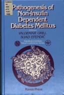 Pathogenesis of non-insulin dependent diabetes mellitus by