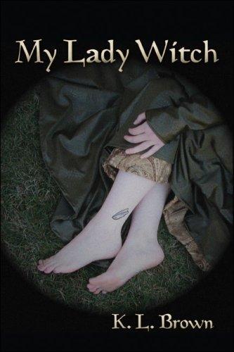 My Lady Witch by K.L. Brown