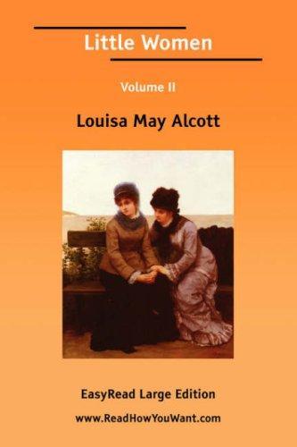 Little Women Volume II EasyRead Large Edition