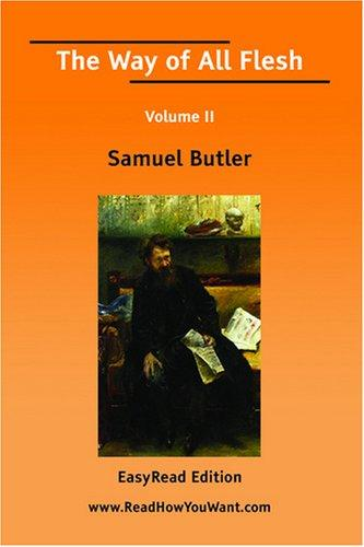 The Way of All Flesh Volume II by Samuel Butler