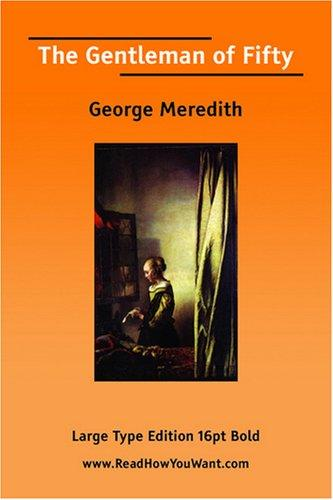 The Gentleman of Fifty by George Meredith