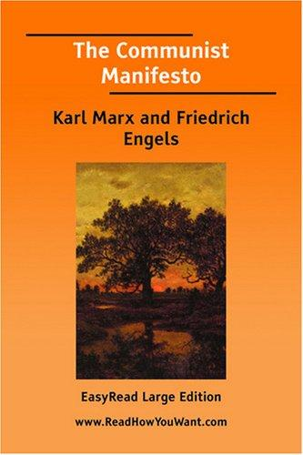 The Communist Manifesto [EasyRead Large Edition] by Karl Marx