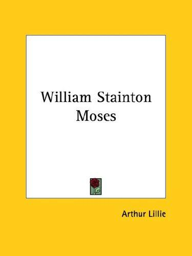 William Stainton Moses by Arthur Lillie
