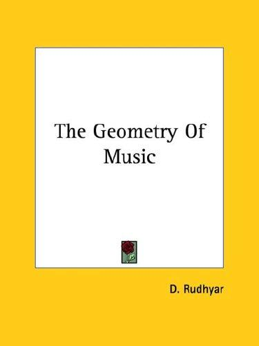 The Geometry of Music by Dane Rudhyar