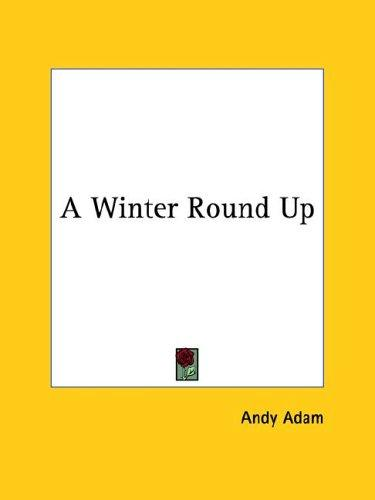 A Winter Round Up by Andy Adam