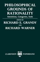 Philosophical grounds of rationality by