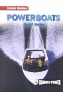 Powerboats (Werther, Scott P. Extreme Machines.) by Scott P. Werther