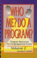 Who – Me? Do a Program?