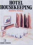 Hotel Housekeeping Training Manual by Sudhir Andrews