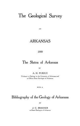 The slates of Arkansas by Arkansas. State Geologist