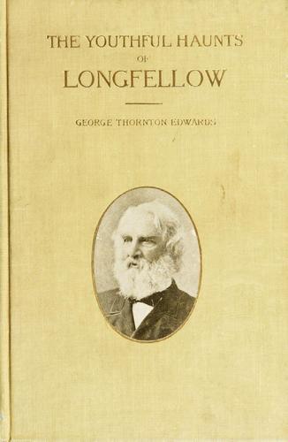 The youthful haunts of Longfellow