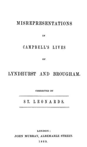 Misrepresentations in Campbell's Lives of Lyndhurst and Brougham by Edward Burtenshaw Sugden