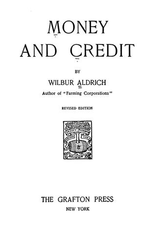 Money and credit by Wilbur Aldrich