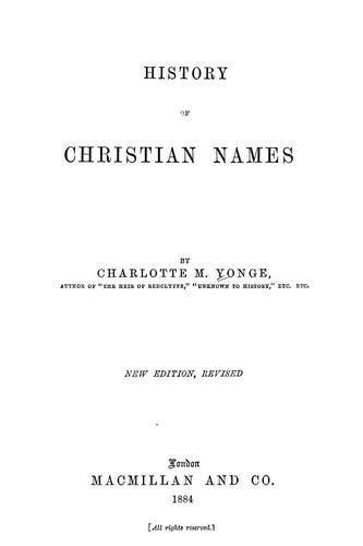 History of Christian names by Charlotte Mary Yonge