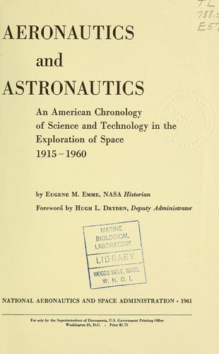 Aeronautics and astronautics by United States. National Aeronautics and Space Administration.