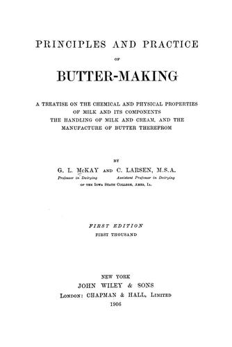 Principles and practice of butter-making by George Lewis McKay